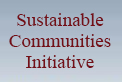 Sustainable Communities Initiative